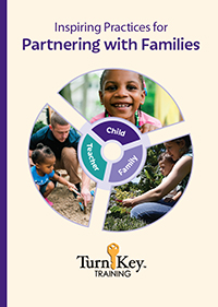 Turn-Key Training: Inspiring Practices for Partnering with Families
