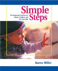 Simple Steps: Developmental Activities for Infants, Toddlers, and Two-Year Olds